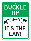 buckle up sign