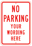 no parking your wording