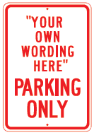your wording parking sign