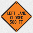 left lane closed 500 feet