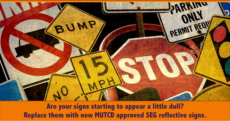Update your signs with SEG Sheeting